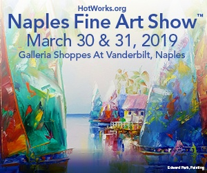 Naples Fine Art show December 15th and 16th 2018 @ Galleria Shoppes Vanderbilt, Naples
